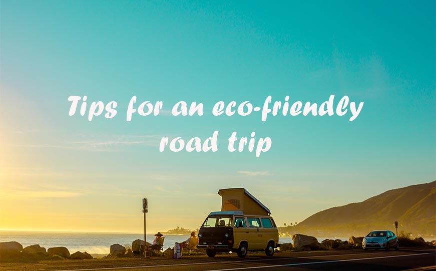 sustainable tips for a road trip